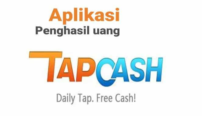 aplikasi penghasil uang tap cash