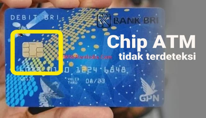 chip atm tidak terdeteksi, chip atm tidak terbaca
