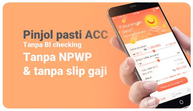 Pinjol tanpa BI Checking pasti ACC tanpa NPWP tanpa slip gaji